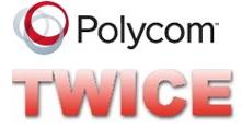 Polycom Twice